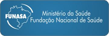 Clique aqui e acesse o portal da Fundação Nacional de Saúde - FUNASA